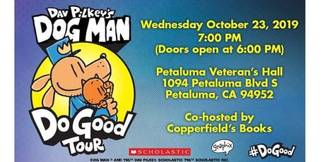 DAV PILKEY IN PETALUMA Doors open 6 pm! tickets