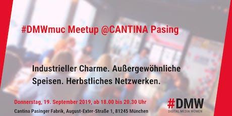 Meetup @ CANTINA Pasinger Fabrik 19.9.19 Tickets