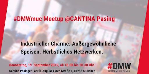 Meetup @ CANTINA Pasinger Fabrik 19.9.19
