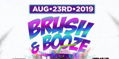 BRUSH AND BOOZE tickets