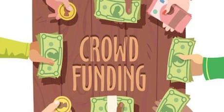 Crowdfunding 101: How to Decide if a Crowdfunding Campaign is Right for You tickets