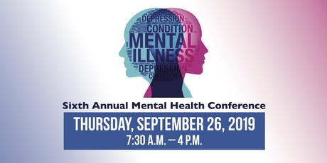 Sixth Annual Mental Health Conference tickets