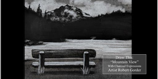 "Charcoal Drawing Event ""Mountain View"" in Madison"