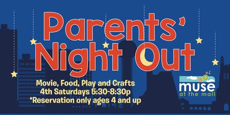 Parents' Night Out August 2019 tickets