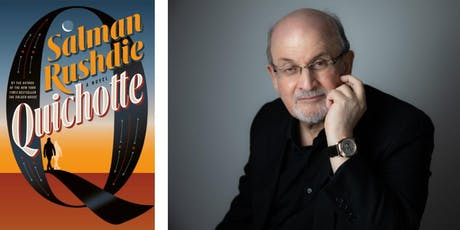 "Salman Rushdie -- ""Quichotte"" tickets"
