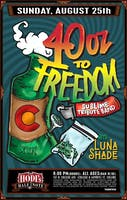 40 Oz To Freedom (A Tribute To Sublime) w/Luna Shade