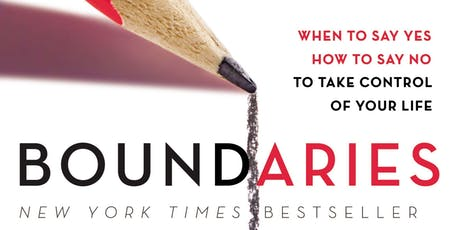 Boundaries - When To Say Yes, How To Say No, To Take Control of Your Life tickets