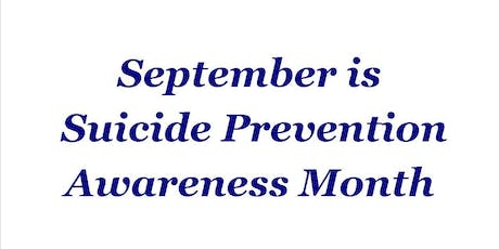 In Recognition of September as Suicide Prevention Awareness Month tickets