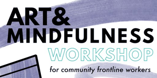 Art and Mindfulness Workshop for Frontline Workers