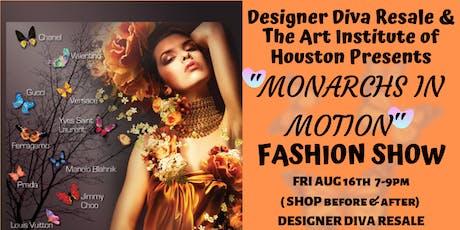 """Designer Diva hosts:  """"Monarch In Motion"""" Fashion Show ! Wine, Food, DJ tickets"""