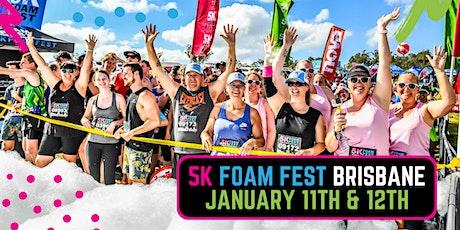 The 5K Foam Fest - Brisbane tickets