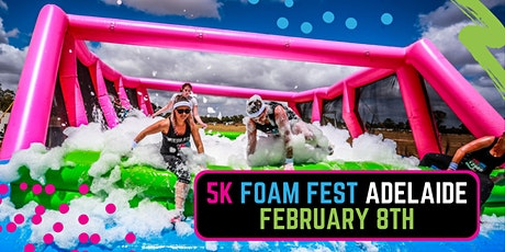 The 5K Foam Fest - Adelaide tickets