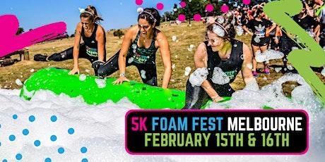 The 5K Foam Fest - East Melbourne tickets