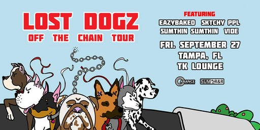 Lost Dogz - Off the Chain Tour - Tampa, FL
