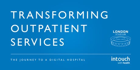 Transforming Outpatient Services tickets