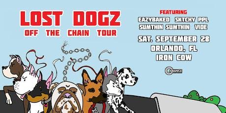 Lost Dogz - Off the Chain Tour - Orlando, FL tickets