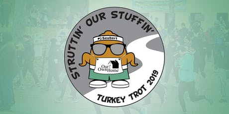 2019 Seubert Struttin' Our Stuffin' Turkey Trot tickets