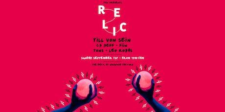 Relic featuring Till Von Sein, Fiin & More tickets
