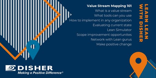 LEARN LEAN with DISHER: Value Stream Mapping 101- Current State