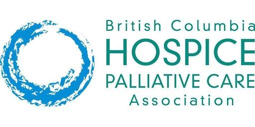 BRITISH COLUMBIA HOSPICE PALLIATIVE CARE ASSOCIATION NORTHERN WORKSHOP 2019