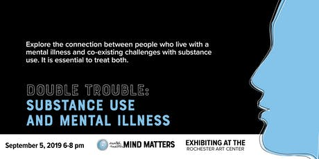 On My Mind: Double Trouble: Substance Use and Mental Illness tickets