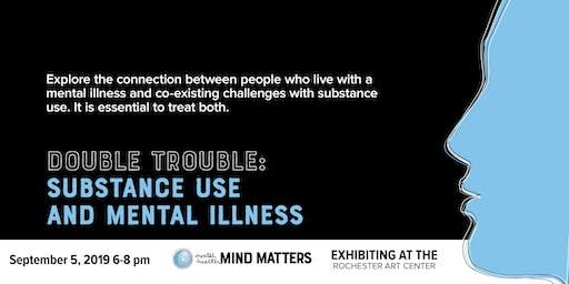 On My Mind: Double Trouble: Substance Use and Mental Illness