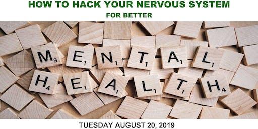 Hack Your Nervous System for Better Mental Health