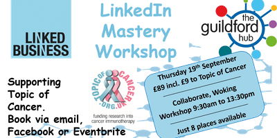 LinkedIn Mastery Workshop – Woking
