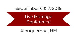 Love and Respect Live Marriage Conference Albuquerque,...