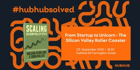 From Startup to Unicorn - The Silicon Valley Roller Coaster tickets