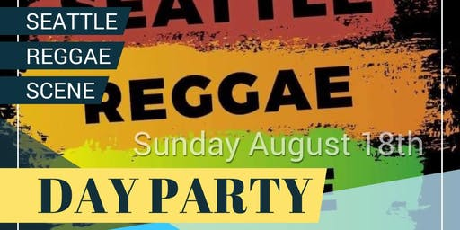 Seattle Reggae Scene Appreciation Day Party