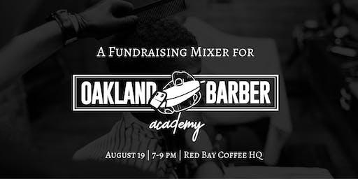 Oakland Barber Academy Fundraising Mixer