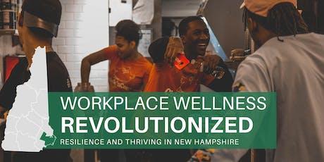 Workplace Wellness Revolutionized tickets