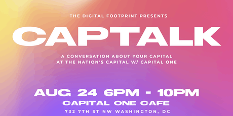 Cap Talk (Powered by Capital One + The Digital Footprint) tickets