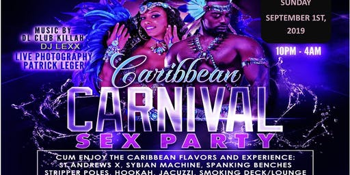 2nd Annual Caribbean Carnival Sex Party