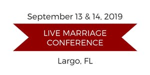 Love and Respect Live Marriage Conference - Largo, FL