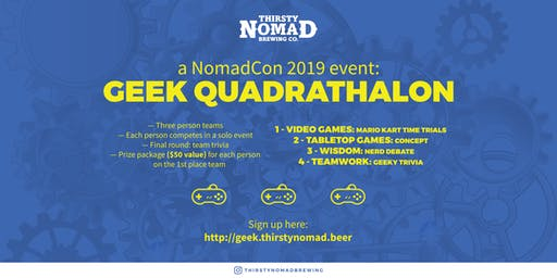 Nomad Con Geek Quardathalon