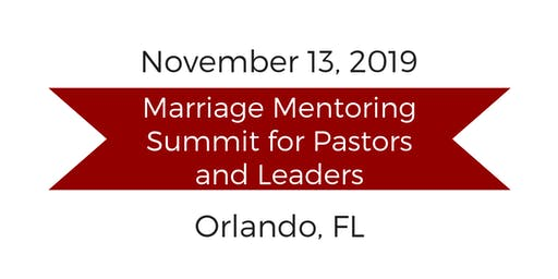 Marriage Mentoring Summit for Pastors and Leaders