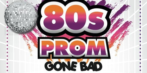 Mystery Dinner Theatre - Totally Rad 80's Prom Gone Bad
