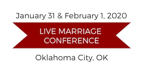 Love and Respect Live Marriage Conference - Oklahoma City tickets