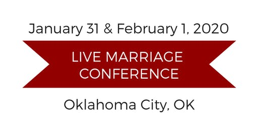 Love and Respect Live Marriage Conference - Oklahoma City