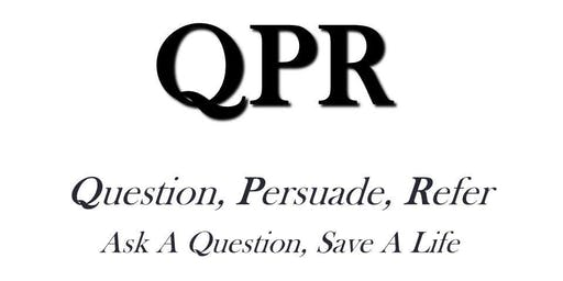 QPR: Question, Persuade, Refer Suicide Prevention Training