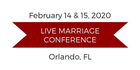 Love and Respect Live Marriage Conference - Orlando tickets