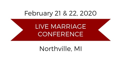 Love and Respect Live Marriage Conference - Northville, MI tickets