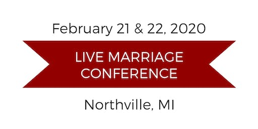 Love and Respect Live Marriage Conference - Northville, MI