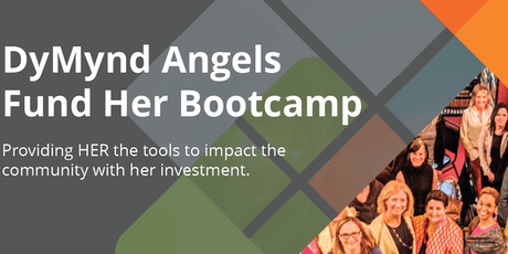 DyMynd Angels WE Fund HER Bootcamp tickets