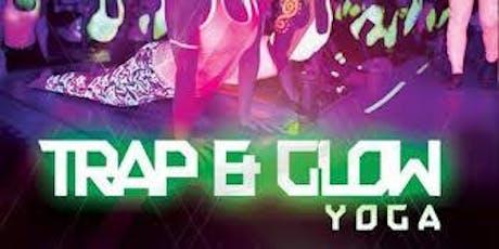 Trap Yoga Glow Edition tickets