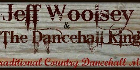 Jeff Woosley and the Dancehall Kings