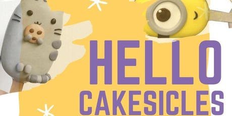 Hello Cakesicles : Workshop for Kids tickets