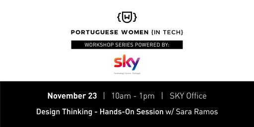 Design Thinking [PWIT Workshop Series powered by: SKY]